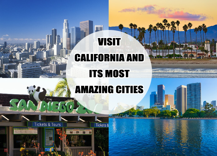 Visit California And Its Most Amazing Cities Business