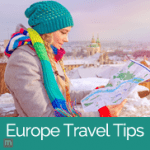 Europe Travel Tips For First Timers In Europe